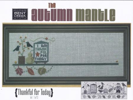 click here to view larger image of Autumn Mantle -  Thankful for Today (counted cross stitch kit)