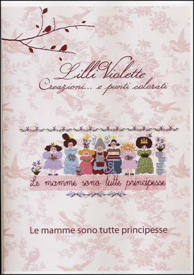 click here to view larger image of Le Mamme Sono Tutte Principesse (chart)