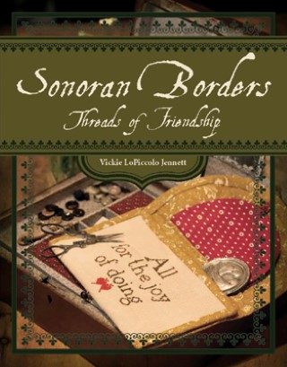 click here to view larger image of Sonoran Borders - Threads of Friendship (book)