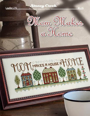 click here to view larger image of Mom Makes a Home (chart)