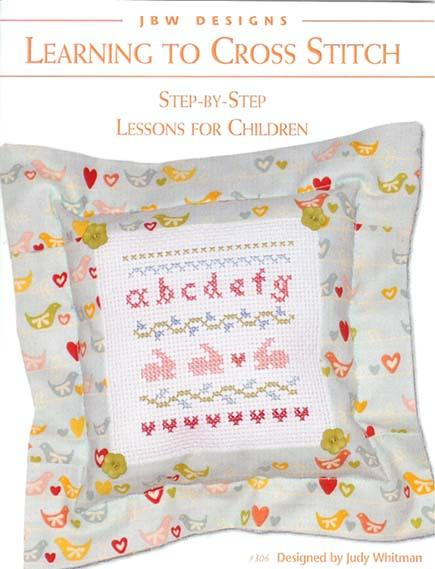 click here to view larger image of Learning To Cross Stitch - Teaching Children (chart)