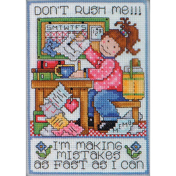 click here to view larger image of Dont Rush Me (counted cross stitch kit)