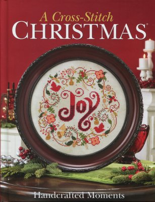 click here to view larger image of Cross Stitch Christmas, A - Handcrafted Moments (book)