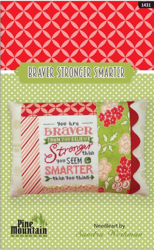 click here to view larger image of Braver Stronger Smarter Pillow Kit (counted cross stitch kit)