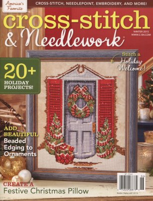 click here to view larger image of Cross Stitch & Needlework Magazine - Winter 2015 (magazines)
