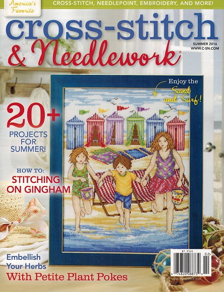 click here to view larger image of Cross Stitch & Needlework Magazine - Summer 2016 (magazines)