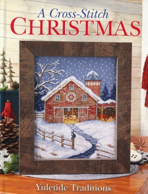 click here to view larger image of A Cross Stitch Christmas - Yuletide Traditions (book)