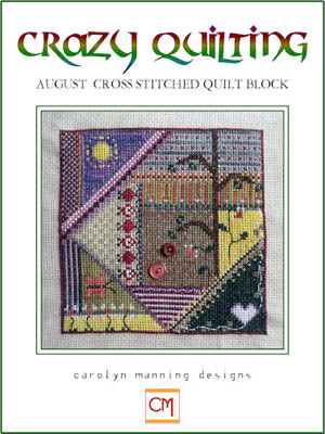 click here to view larger image of Crazy Quilting - August (chart)