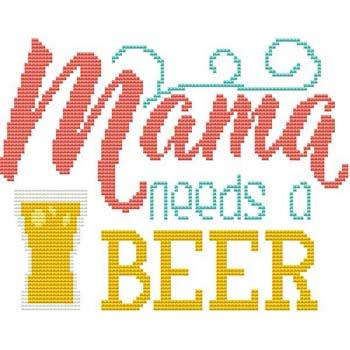 click here to view larger image of Sassy Fun Mom - Mama Needs A Beer (chart)
