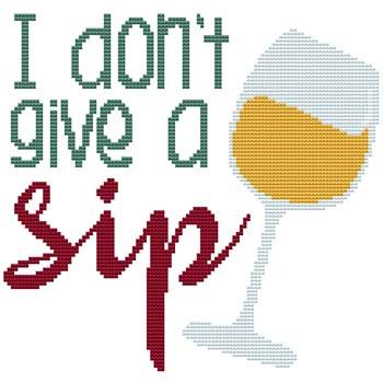 click here to view larger image of Don't Give A Sip (chart)