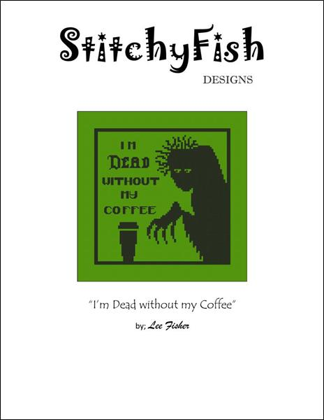 click here to view larger image of Dead Without My Coffee (chart)
