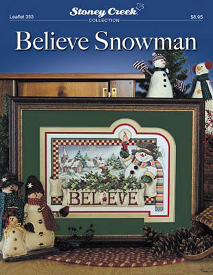 click here to view larger image of Believe Snowman (chart)