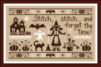 Stitch Stitch and Forget The Time - click here for more details about chart