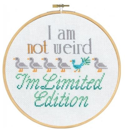 click here to view larger image of I'm Not Weird (counted cross stitch kit)