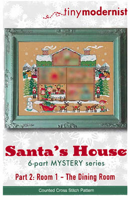 click here to view larger image of Santa's House Part 2 (chart)