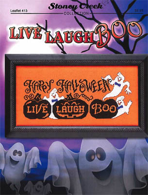 click here to view larger image of Live Laugh Boo (chart)