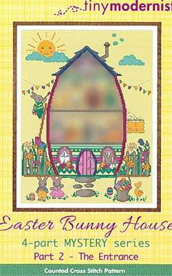 click here to view larger image of Easter Bunny House Series - Part 2 (chart)