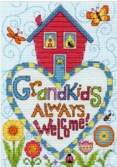 click here to view larger image of Grandkids Always Welcome!  (counted cross stitch kit)