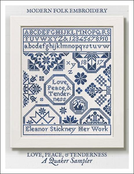 click here to view larger image of Love, Peace, & Tenderness - A Quaker Sampler (chart)