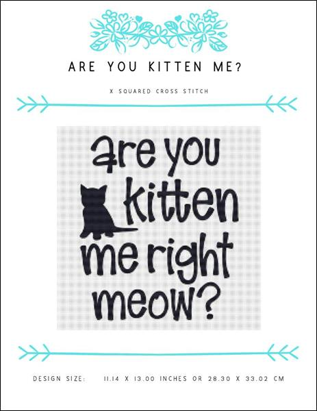 click here to view larger image of Are You Kitten Me? (chart)