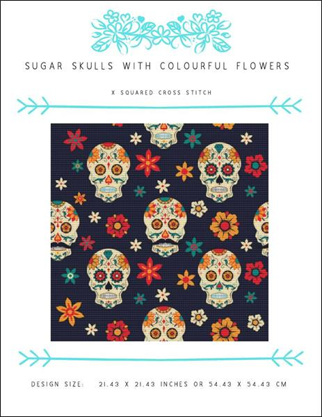 click here to view larger image of Sugar Skulls with Colorful Flowers (chart)