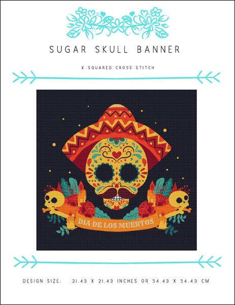 click here to view larger image of Sugar Skull Banner (chart)