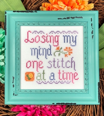 click here to view larger image of Losing My Mind One Stitch at a Time (chart)