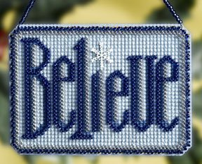 click here to view larger image of Believe (2008) (counted cross stitch kit)
