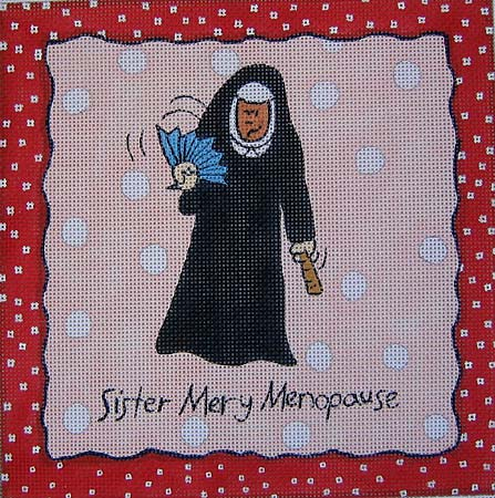 click here to view larger image of Sister Mary Menopause (hand painted canvases)
