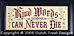 click here to view larger image of Kind Words Can Never Die (chart)