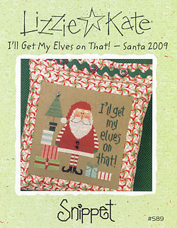 click here to view larger image of I'll Get My Elves on That - Santa 09 Snippet (chart)