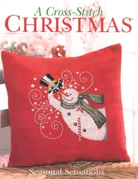 click here to view larger image of Cross Stitch Christmas Seasonal Sensations (book)