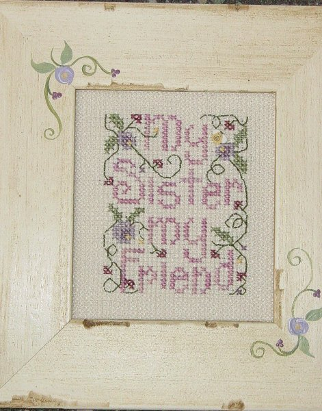 click here to view larger image of My Sister My Friend (counted cross stitch kit)